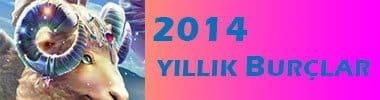 2014 Yılı Burç Yorumları